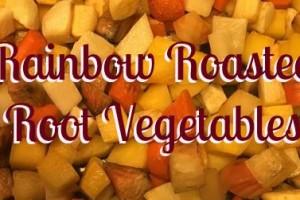 Recipe #7: Rainbow Roasted Root Vegetables